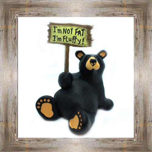 I'm Not Fat Bear $26.00 #7724