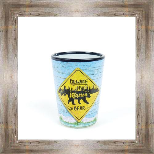 Beware Of Mama Bear Shot Glass $6.25 #8700