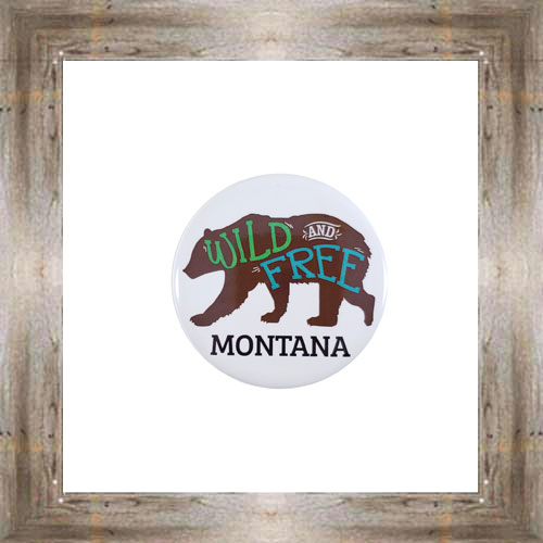 Wild & Free Grizzly Bear Button Magnet $5.25 #8725
